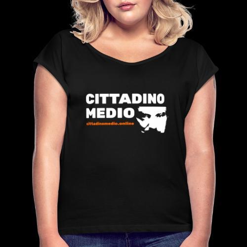 Cittadino Medio - Maglietta da donna con risvolti