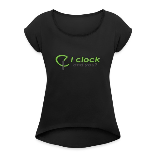 I clock, and you ? - Maglietta da donna con risvolti