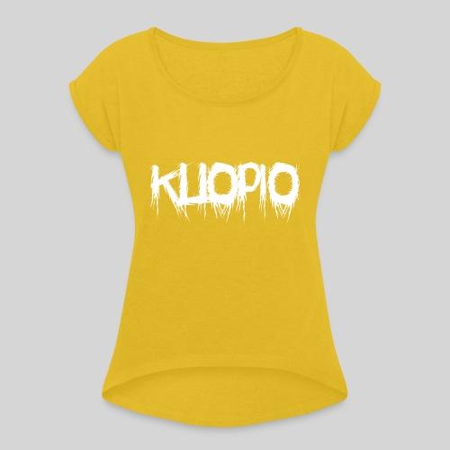 Kuopio - Naisten T-paita, jossa rullatut hihat