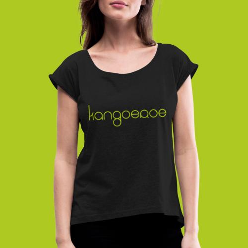 Green Kangoeroe design - T-shirt à manches retroussées Femme