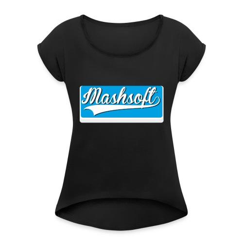 Mashsoft Retro Logo - Frauen T-Shirt mit gerollten Ärmeln