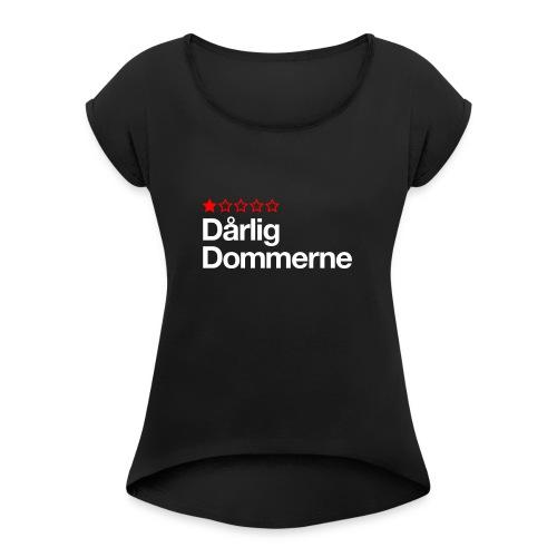 Dårligdommerne Hvid tekst - Dame T-shirt med rulleærmer