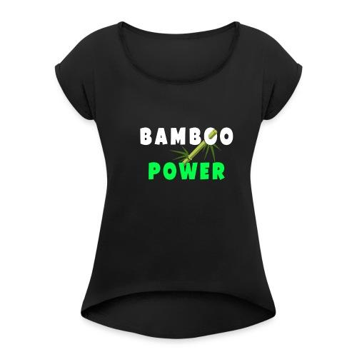 Bamboo Power T-shirt - Vrouwen T-shirt met opgerolde mouwen