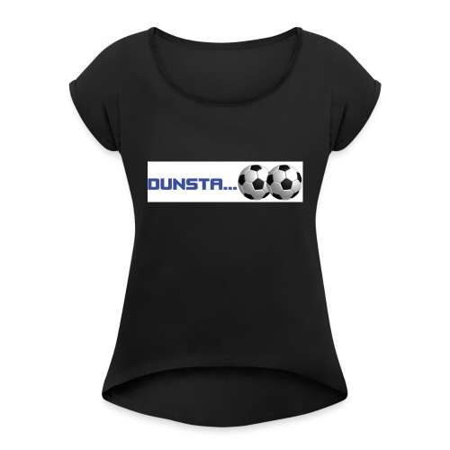 dunstaballs - Women's T-Shirt with rolled up sleeves