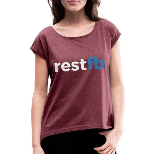 RestFB logo white - Women's T-Shirt with rolled up sleeves