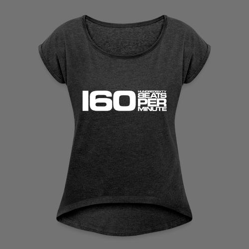 160 BPM (valkoinen pitkä) - Naisten T-paita, jossa rullatut hihat
