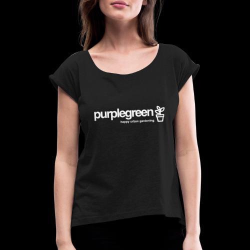 purplegreen classic - Frauen T-Shirt mit gerollten Ärmeln