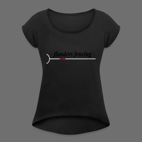 Flanders Fencing - Vrouwen T-shirt met opgerolde mouwen