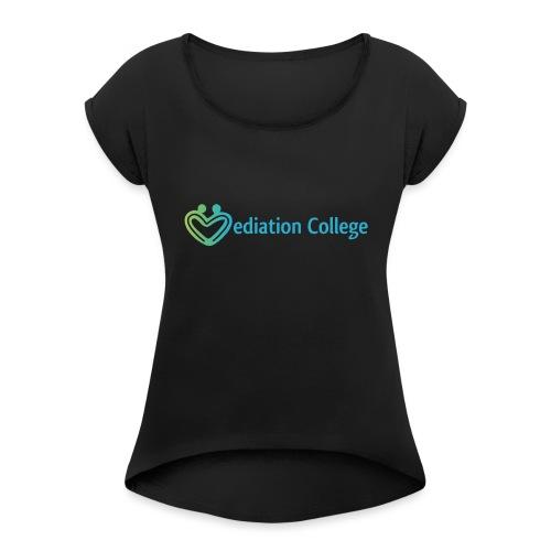 Mediation College Member - Vrouwen T-shirt met opgerolde mouwen