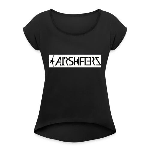 Airshifterz Black - Frauen T-Shirt mit gerollten Ärmeln