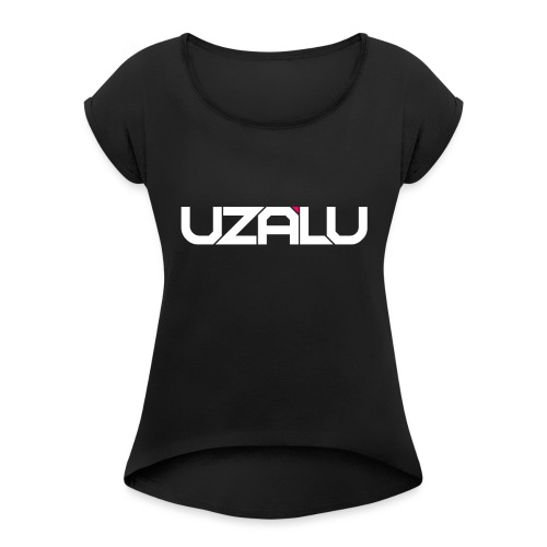 uzalu Text Logo - Women's T-Shirt with rolled up sleeves