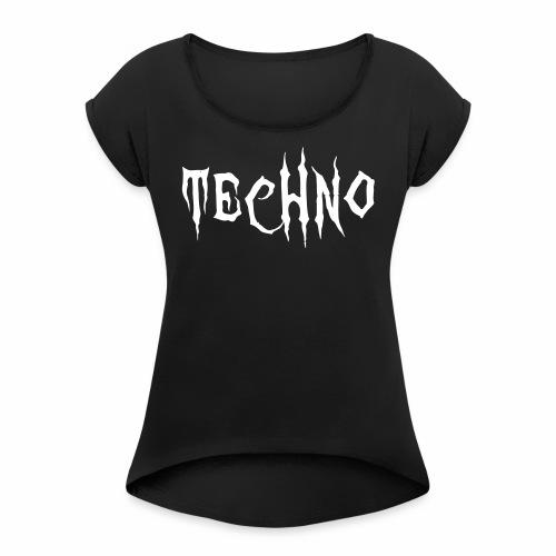 Techno Schriftzug Horror Böse Harder Styles - Frauen T-Shirt mit gerollten Ärmeln