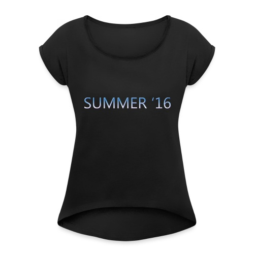 SUMMER 16 t-shirt WOMEN - Women's T-Shirt with rolled up sleeves