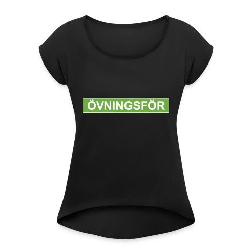 ÖVNINGSFÖR - T-shirt med upprullade ärmar dam