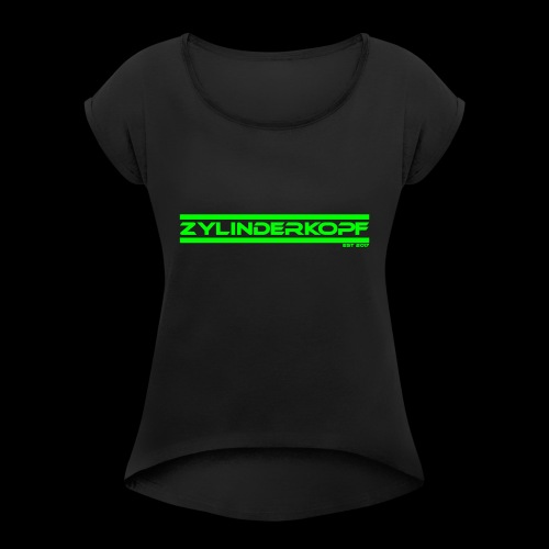 Zylinderkopf classic green Edition - Frauen T-Shirt mit gerollten Ärmeln