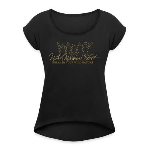 unleash - Vrouwen T-shirt met opgerolde mouwen
