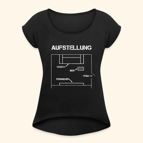 Fussball Aufstellung Weltmeisterschaft Geschenk - Frauen T-Shirt mit gerollten Ärmeln