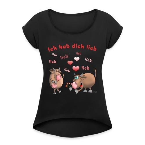 Liebe - Heiratsantrag - Frauen T-Shirt mit gerollten Ärmeln