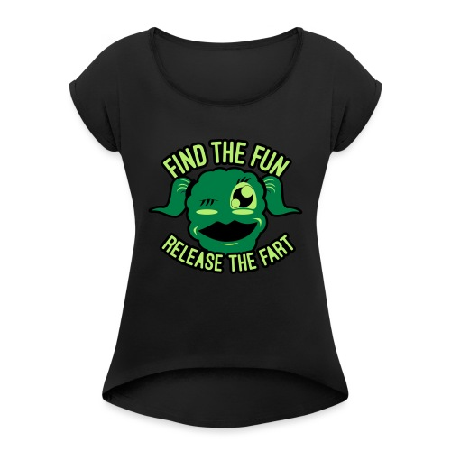 #GirlsOnly: Find The Fun - Release the Fart - Dame T-shirt med rulleærmer