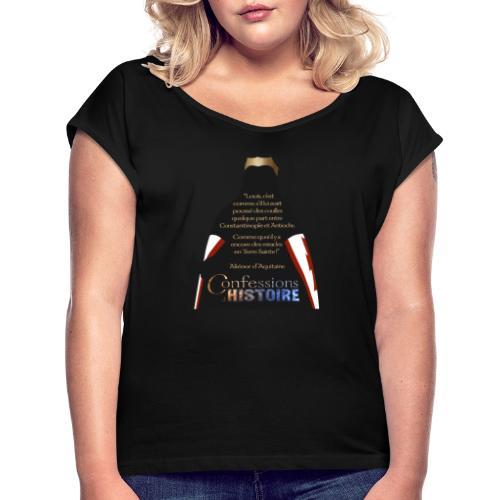 Série Citation Aliénor n°1 - T-shirt à manches retroussées Femme