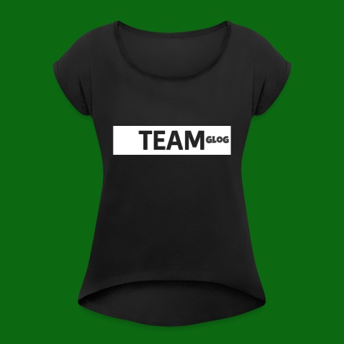 Team Glog - Women's T-Shirt with rolled up sleeves