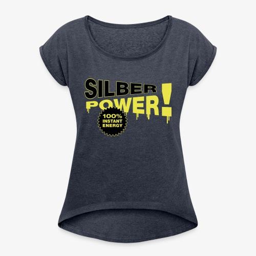 SilberPower! - Dame T-shirt med rulleærmer