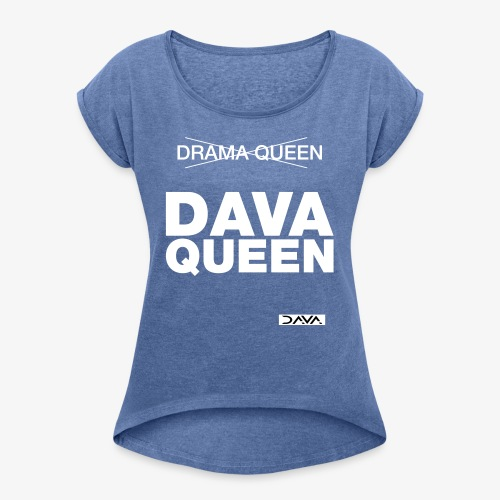 DAVA Queen - white - Women's T-Shirt with rolled up sleeves
