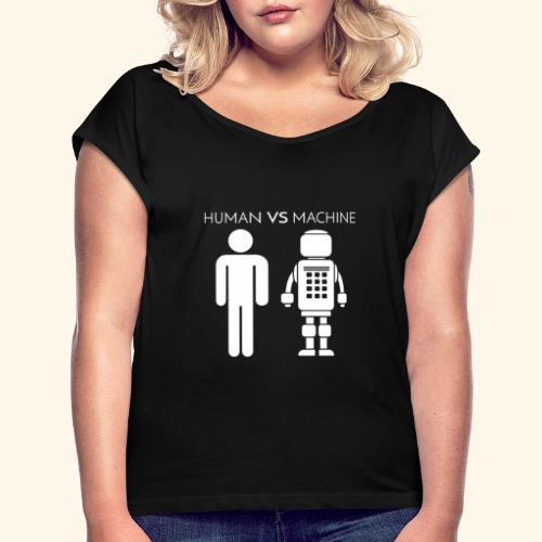Human VS Machine - Maglietta da donna con risvolti