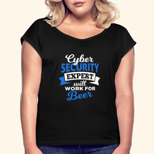 Cyber Security Expert will work for beer - Maglietta da donna con risvolti