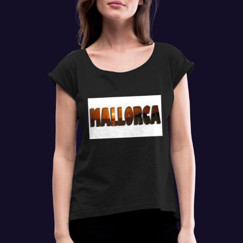 Malle - Frauen T-Shirt mit gerollten Ärmeln