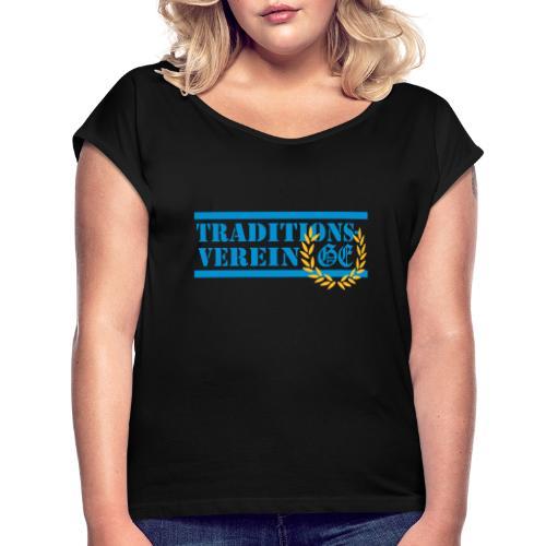 Traditionsverein - Frauen T-Shirt mit gerollten Ärmeln