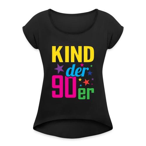Kind der 90er Jahre 90s - Frauen T-Shirt mit gerollten Ärmeln