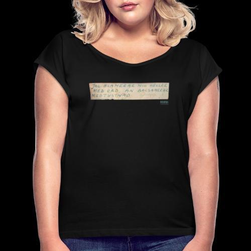 Werner-Aspenström-citat - T-shirt med upprullade ärmar dam