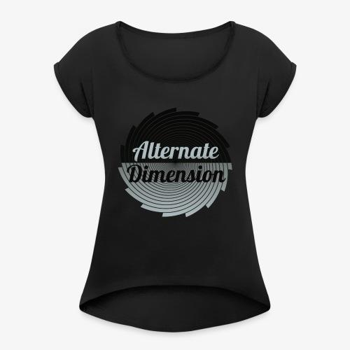 Alternate Dimension (Gross) - Frauen T-Shirt mit gerollten Ärmeln