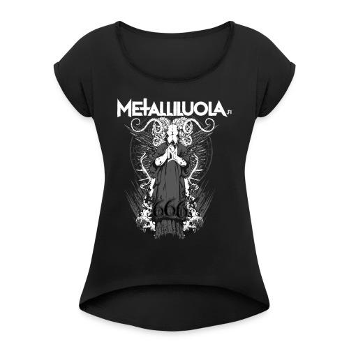 Metalliluola logo ja Demoniac 666 - Naisten T-paita, jossa rullatut hihat