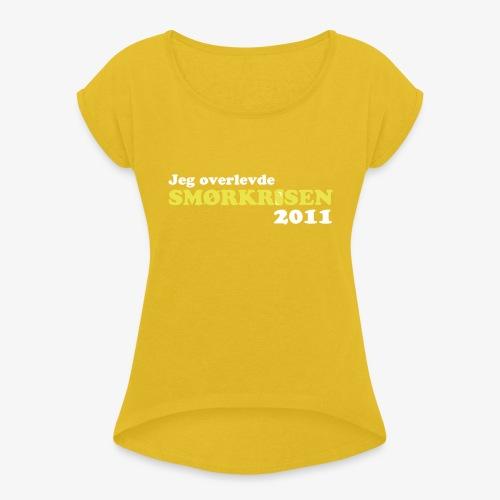 Smørkrise 2011 - Norsk - T-skjorte med rulleermer for kvinner