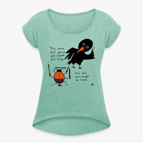 Bug and bird - Frauen T-Shirt mit gerollten Ärmeln
