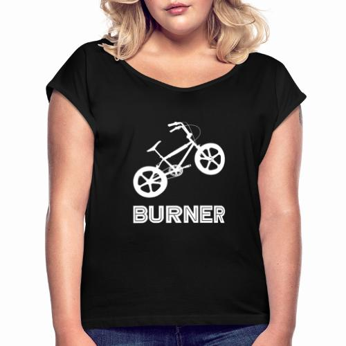 BMX Burner Bike Bicycle Retro Vintage 80's - Women's T-Shirt with rolled up sleeves