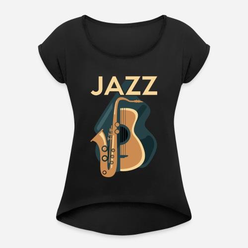 Jazz Gitarre mit Saxophon - Frauen T-Shirt mit gerollten Ärmeln