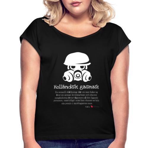 Holländsk gasmask - T-shirt med upprullade ärmar dam