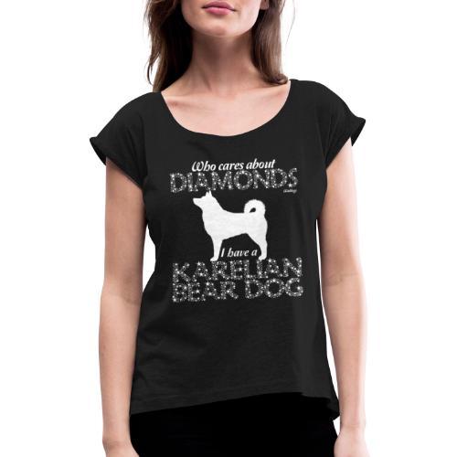 Karelian Bear Dog Diamonds - Naisten T-paita, jossa rullatut hihat