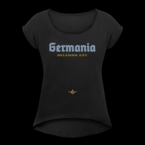 Germania delenda est - Frauen T-Shirt mit gerollten Ärmeln