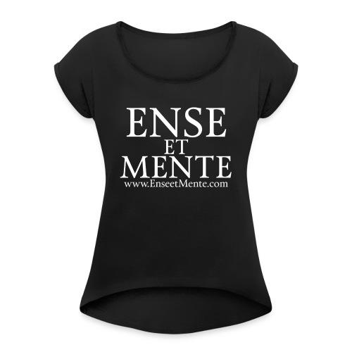 Ense et Mente text - T-skjorte med rulleermer for kvinner