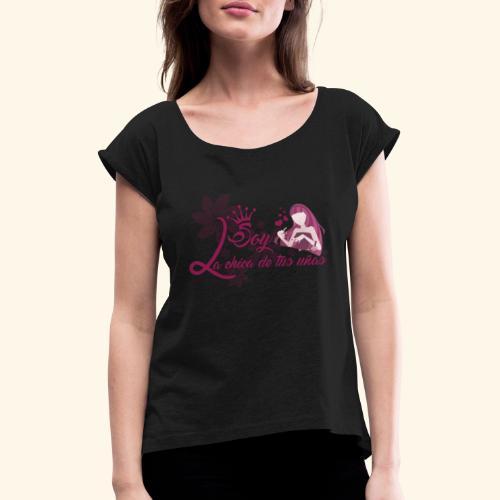 LA CHICA DE TUS UÑAS - Camiseta con manga enrollada mujer