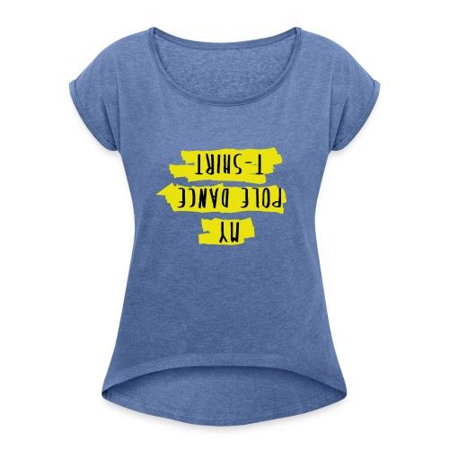 Perfect for inverts - Camiseta con manga enrollada mujer
