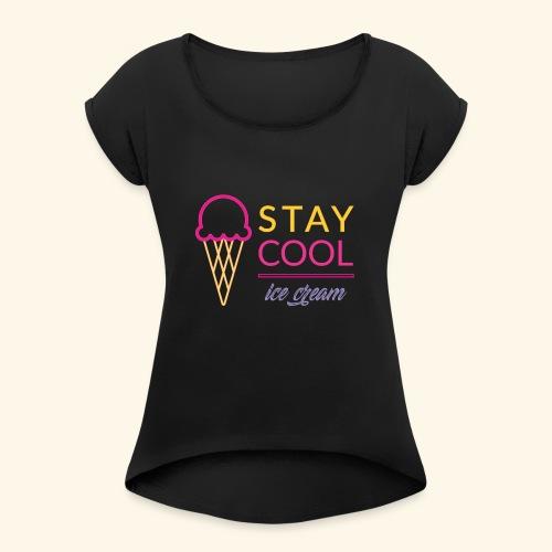 STAY COOL ICE CREAM (2) - Maglietta da donna con risvolti