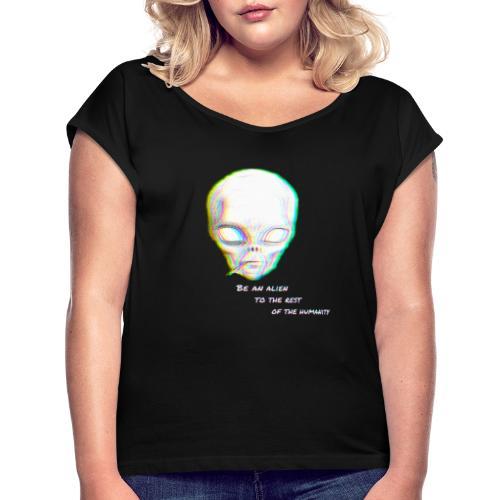 Alien to the world - Camiseta con manga enrollada mujer