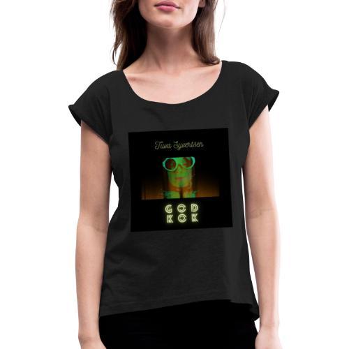 Tuva Syvertsen God Kok Design - T-skjorte med rulleermer for kvinner