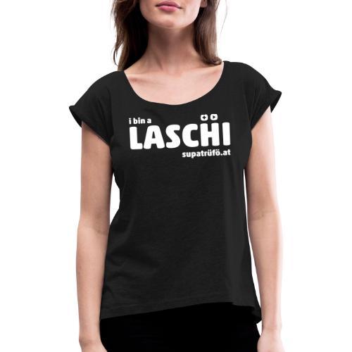 supatrüfö laschi - Frauen T-Shirt mit gerollten Ärmeln