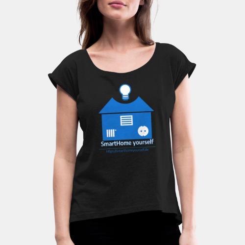 SmartHome yourself Logo Groß - Frauen T-Shirt mit gerollten Ärmeln